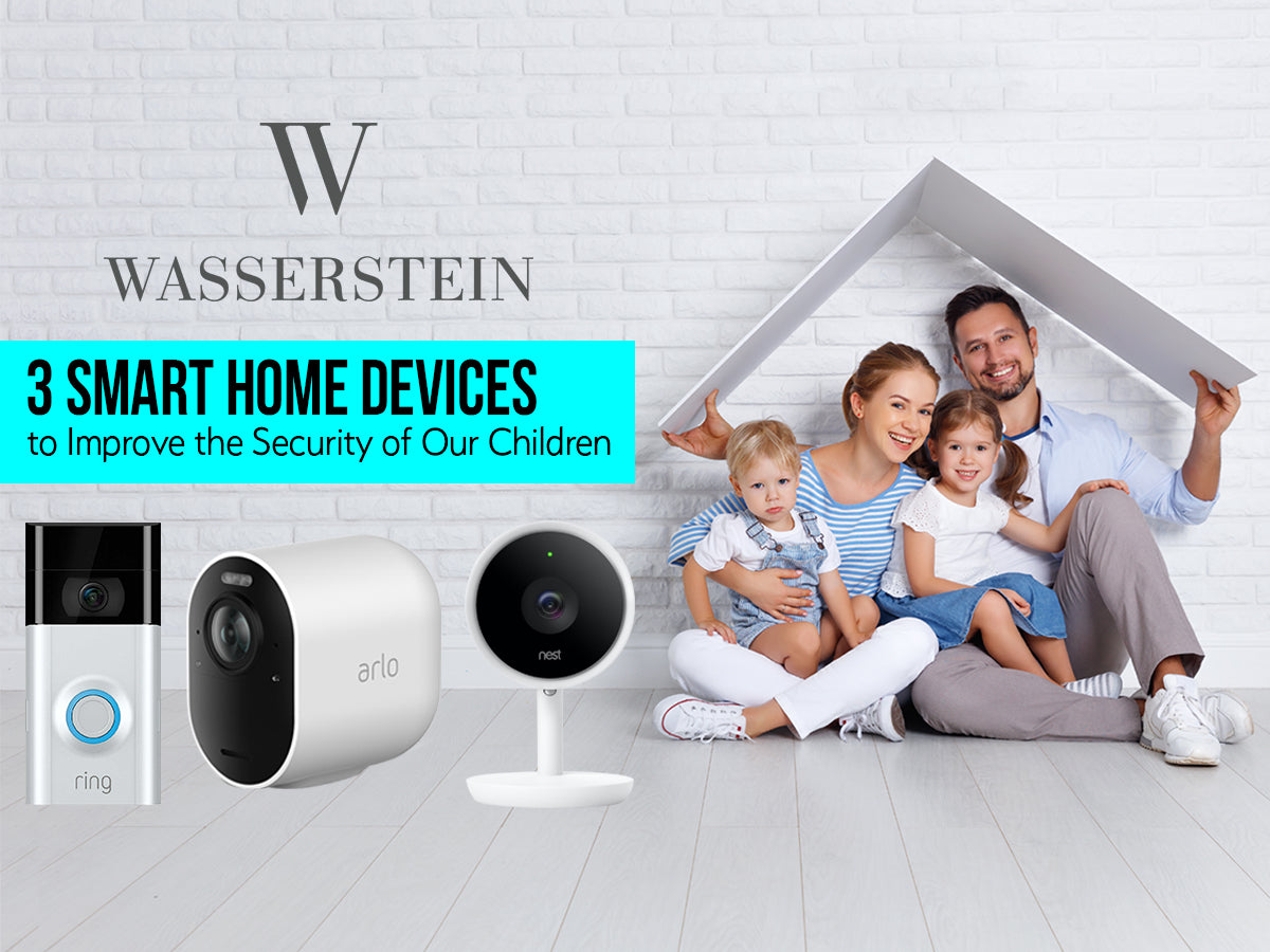 3 Smart Home Devices to Improve the Security of Our Children - Smart Doorbells & Security Cameras