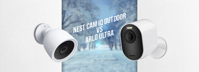 Wasserstein Nest Cam IQ Outdoor Vs Arlo Ultra