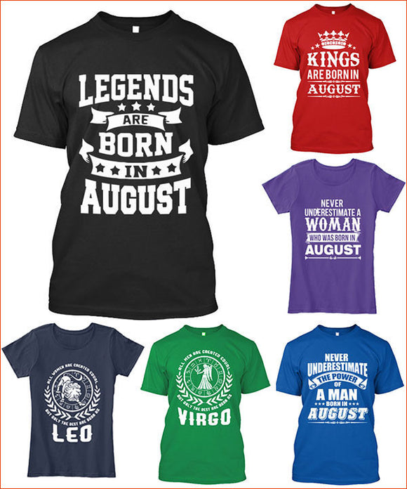 August Birthday T Shirts