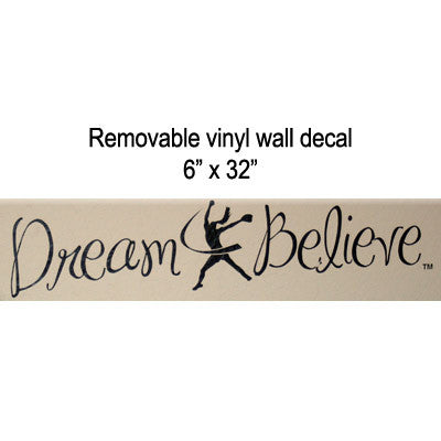Dream & Believe Wall Decal