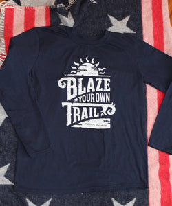 Blaze Your Own Trail Front