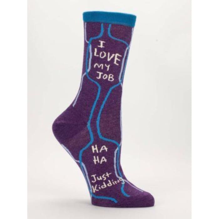 I Love My Job, Ha Ha Just Kidding Women's Socks - Urban Treehouse
