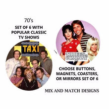 Classic TV Sitcoms From the 70's, Set of 6 Buttons, Coasters, Magnets, or Mirrors - L&G Gifts and Goodies