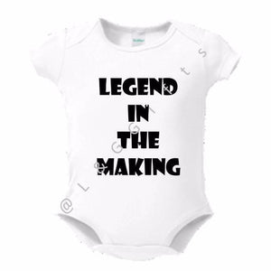 Legend in the making Baby Bodysuit or Toddler Tee - L&G Gifts and Goodies