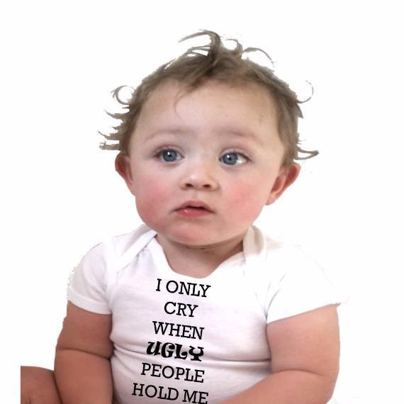 I Only Cry When Ugly People Hold Me Embroidered Baby Vest Gift 0