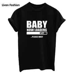 Baby Now Loading Famous Tee - Black, White or Gray - The perfect Gift!