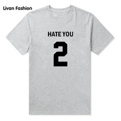 Hate You 2 Graphic T Shirt - White Hate You 2 Graphic T Shirt - Black Hate You 2 Graphic T