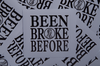 Been Broke Before Sticker