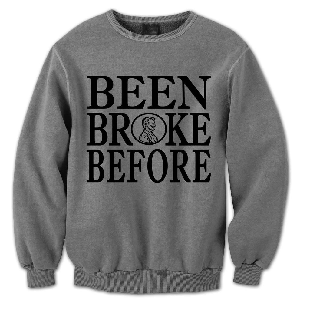 Been Broke Before Sweater (Gray)