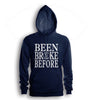 Been Broke Before Hoodie (Navy)