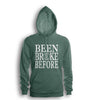 Been Broke Before Hoodie (Military Green)
