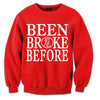 Been Broke Before Sweater (Red)