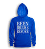 Been Broke Before Hoodie (Royal)
