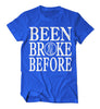 Been Broke Before Shirt (Royal/White)