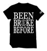 Been Broke Before Shirt (Black)