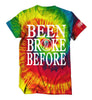 Been Broke Before Shirt  (Reactive Tie-Die)