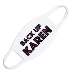 Fashion Masks-Back up Karen