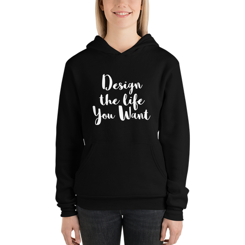 Design the Life Sweatshirt - LalaLiv
