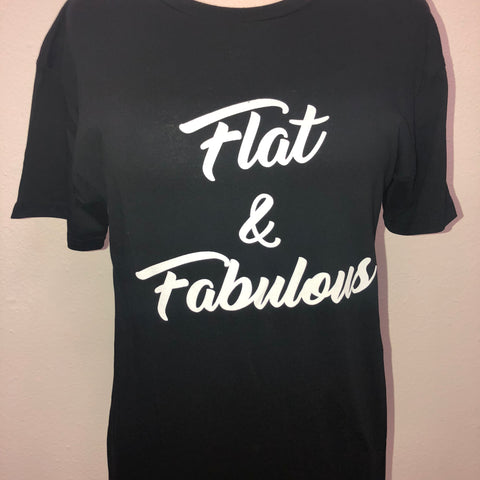 Flat & Fabulous Shirt