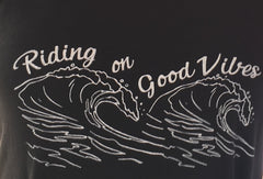 Riding on Good Vibes Shirt - LalaLiv