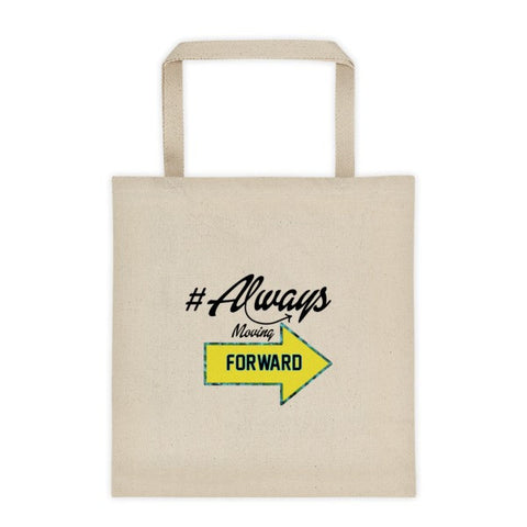 Always Moving Forward tote bag - LalaLiv