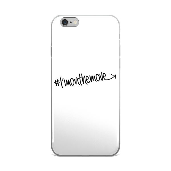 #Imonthemove iPhone Case - LalaLiv