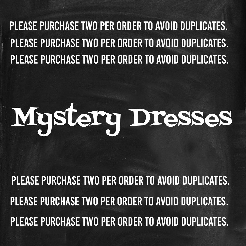Mystery Dress Special (PLEASE PURCHASE ONLY TWO TO AVOID DUPLICATES) - Sweet Girls