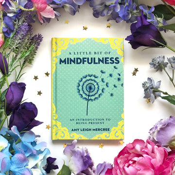 A Little Bit of Mindfulness - The Quirky Cup Collective