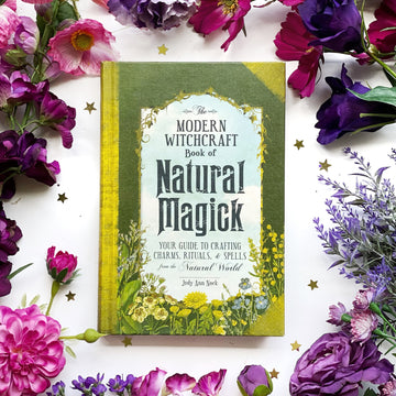 The Modern Witchcraft Guide to Natural Magick