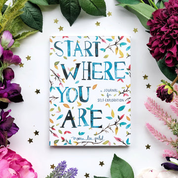 Start Where You Are Journal - The Quirky Cup Collective