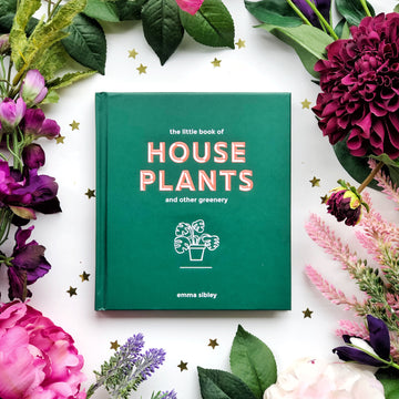 The Little Book of House Plants and Other Greenery - The Quirky Cup Collective