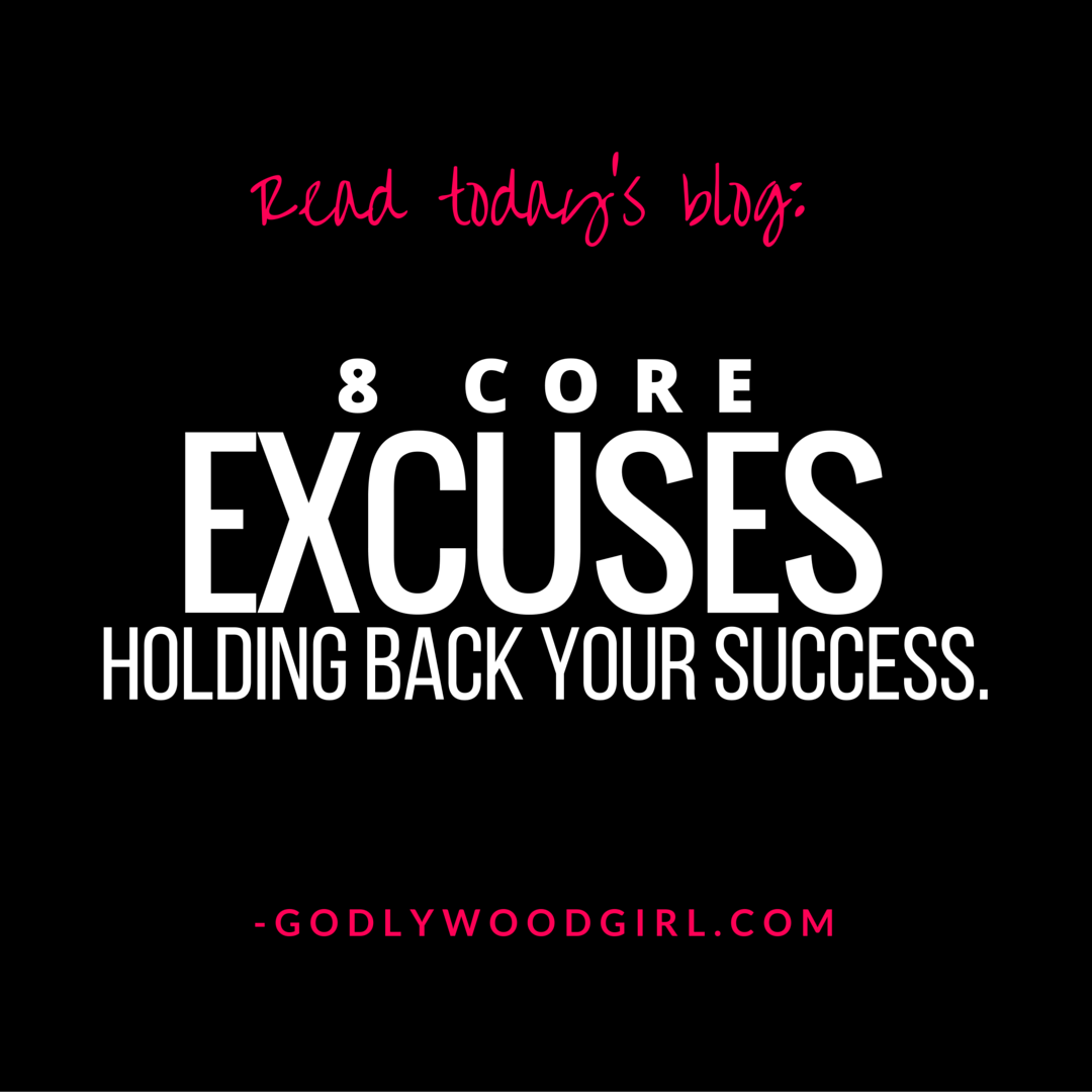 8 Excuses Standing in the way of your Success
