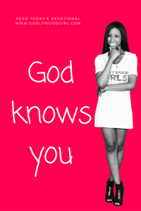 Today's Daily Devotional for Women - God Knows You