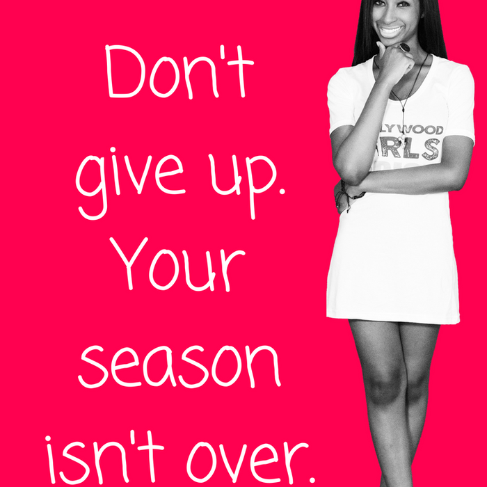 Today's Daily Devotional For Women - Don't give up. Your season isn't over.