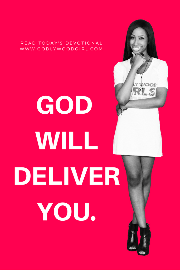 Today's Daily Devotional for Women - God will deliver you