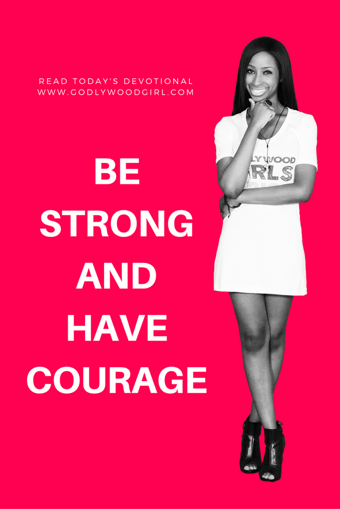 Today's Daily Devotional for Women - Be Strong and Courageous