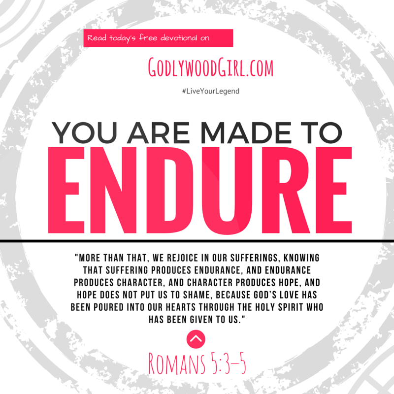 Today's Daily Devotional for Women - You are made to ENDURE