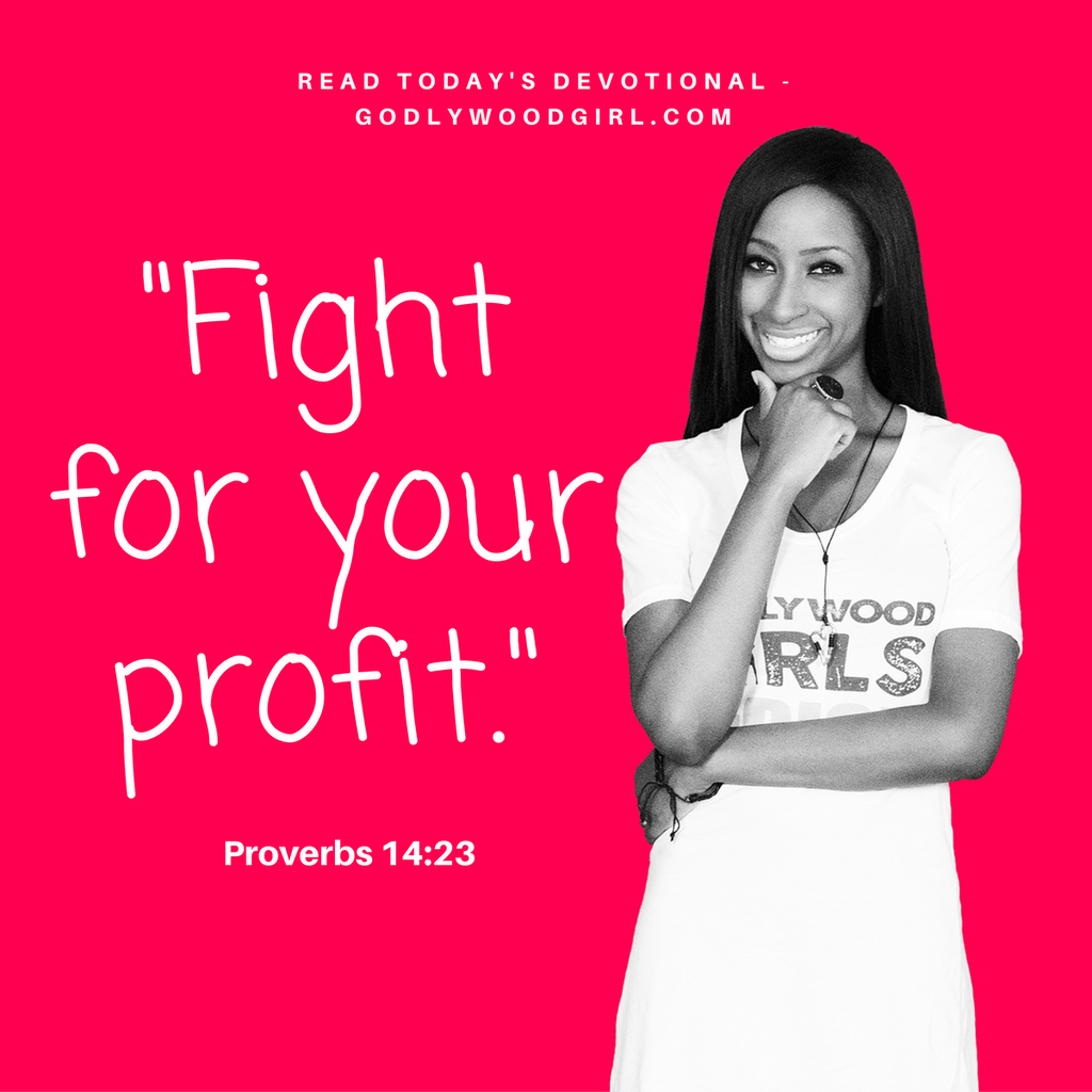 Today's Daily Devotional for Women - Fight for your profit
