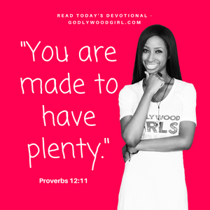 Today's Daily Devotional for Women - You are made to have plenty