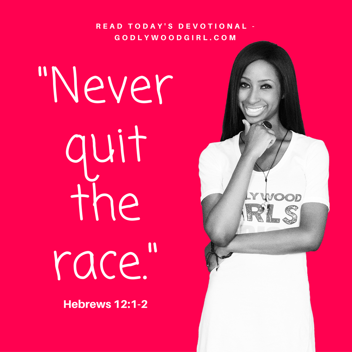 Today's Daily Devotional for Women - Never Quit the Race