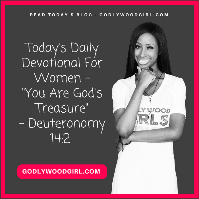 Today's Daily Devotional For Women - You Are God's Treasure