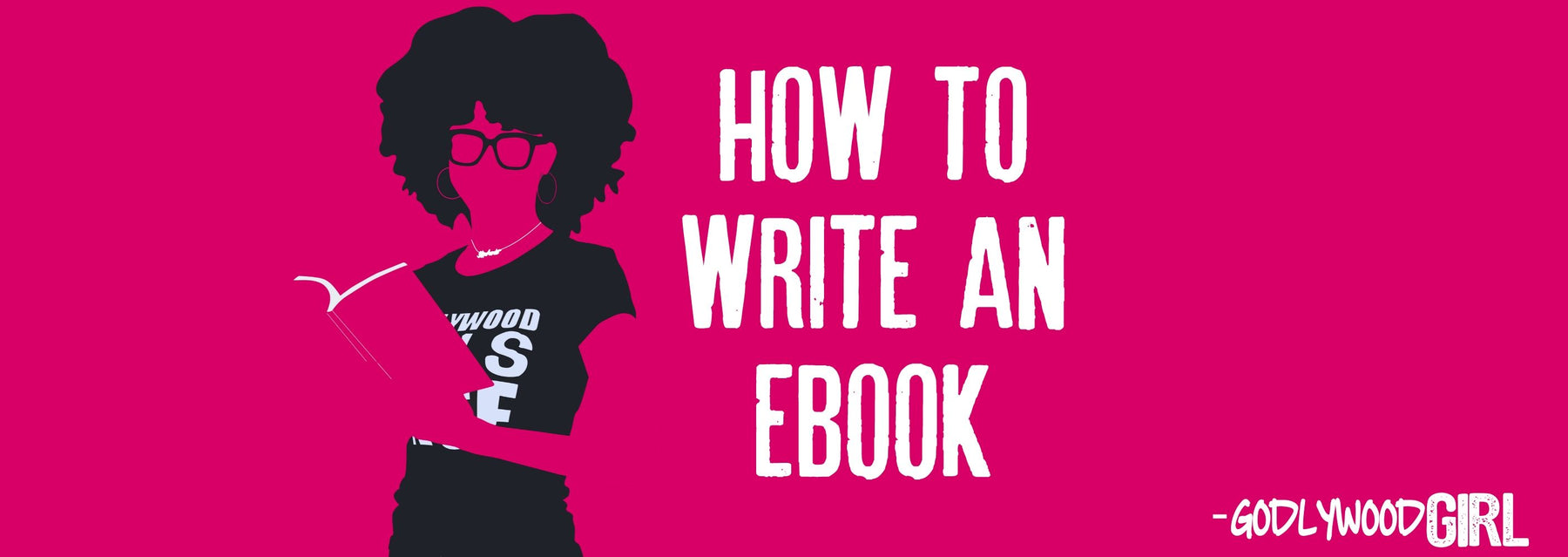 HOW TO WRITE AN EBOOK (EBook Series For Christian Entrepreneurs) || HOW TO