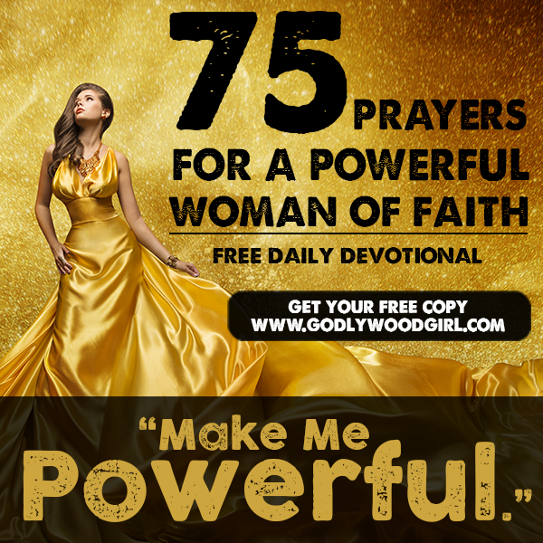 Free Resource - 75 Prayers for a Powerful Woman of Faith - Live a life of inspiration, motivation and passionate purpose.