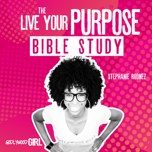 Godlywood Girl's Live Your Purpose As A Christian Entrepreneur Bible Study Ep.1 || Ephesians 1