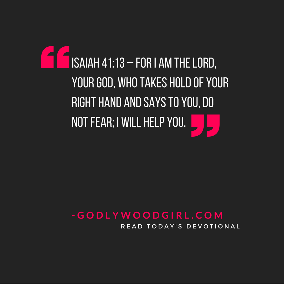 Today's Daily Devotional for Women - Do not fear. God is holding you.