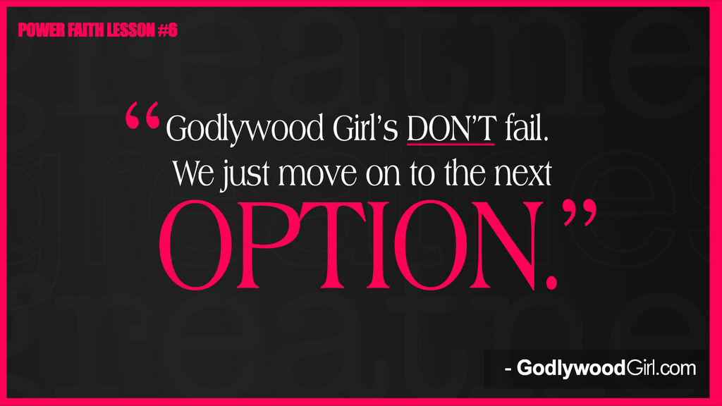 Power Faith Lesson #6 on GodlywoodGirl.com