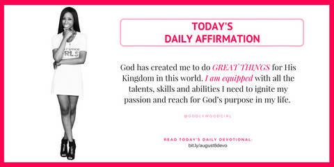 Today's Godlywood Girl Affirmation Statement