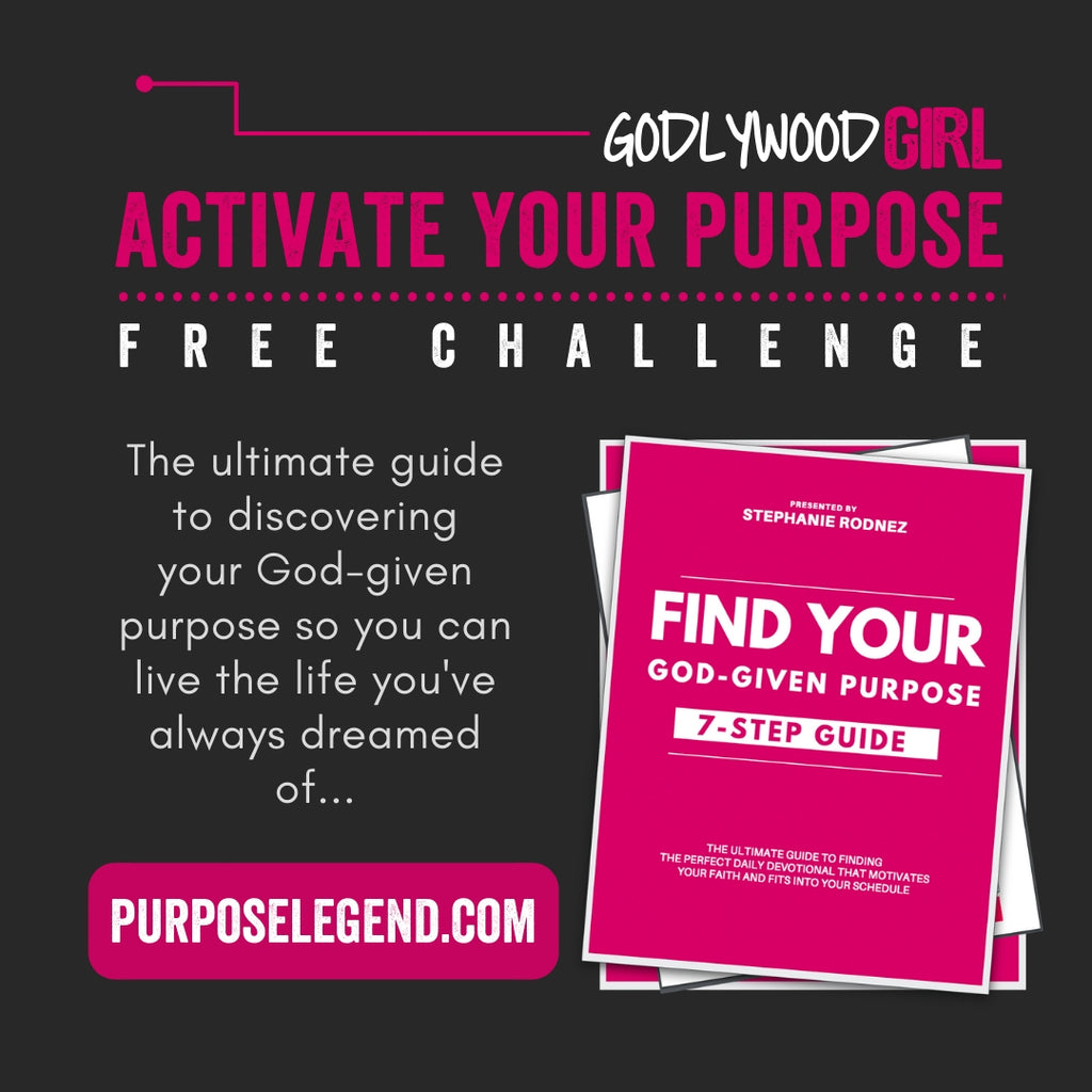 find your purpose - Godlywood Girl