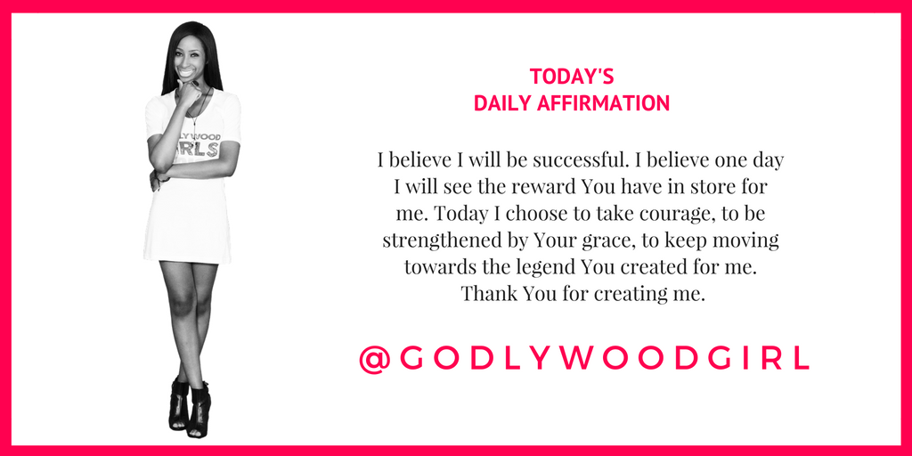 Today's Daily Affirmation Statement on Godlywood Girl - GodlywoodGirl.com