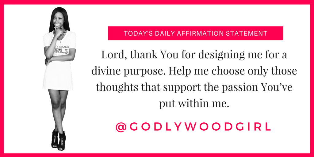Today's Godlywood Girl Daily Affirmation Statement